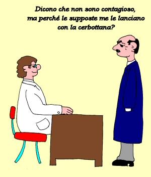 Il paziente al dottore: dicono che non sono contagioso, ma perché le supposte me le lanciano con la cerbottana?